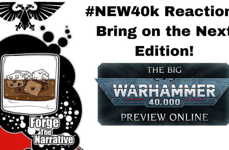 FTN Episode 334 – Warhammer 40k 9th Edition Reactions