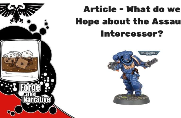 What the Assault Intercessor Means to Me – #New40k