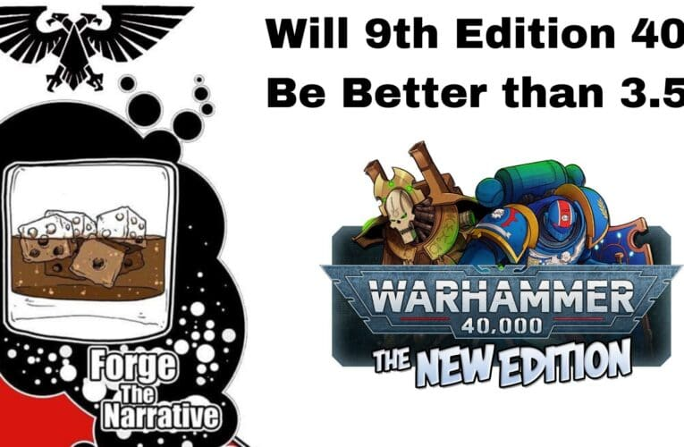 FTN Episode 336 – Will 9th Edition Be The Best Edition Ever?