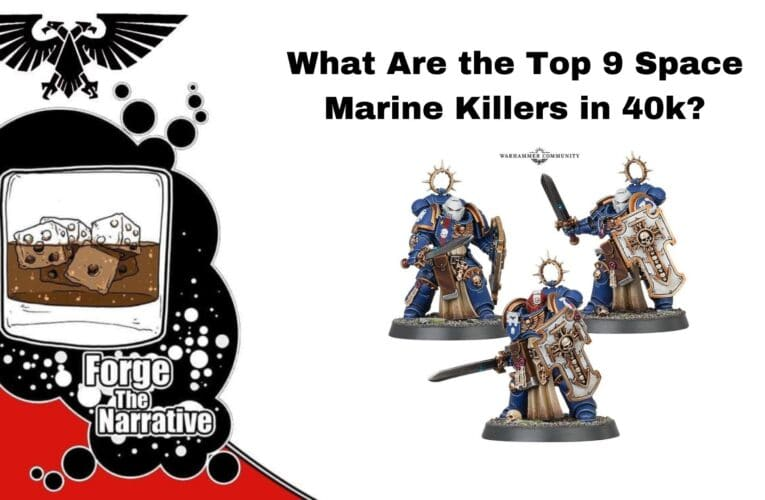 FTN Episode 350 – Top 9 Space Marine Killers – Hot or Not?