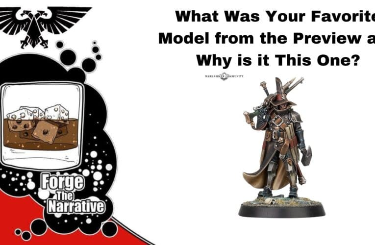 FTN Episode 370 – What Was Your Favorite Model From The GW Preview?