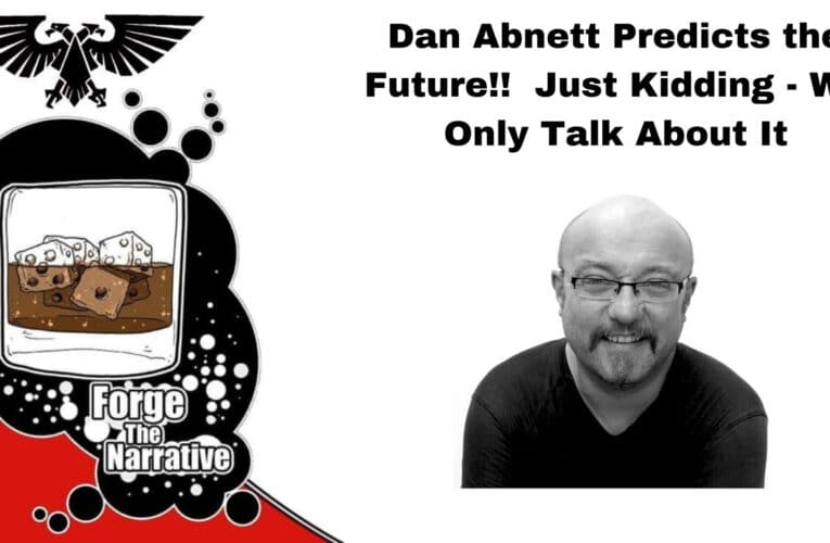 FTN Episode 373 – Dan Abnett – What Does It Mean To Write War?