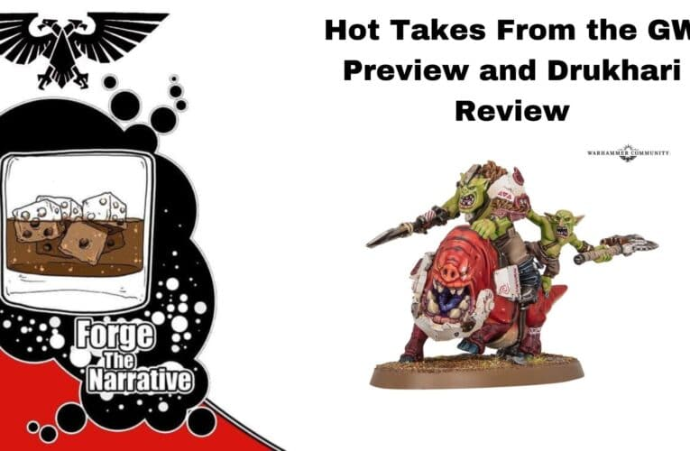 FTN Episode 377 – GW Preview Reactions and Drukhari Review Part 1