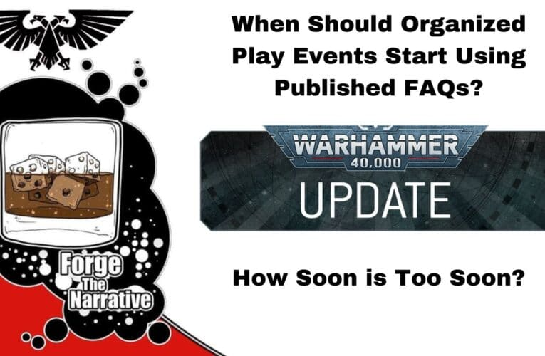 FTN Episode 390 – How Quickly Should Organized Play Events Adopt FAQs?