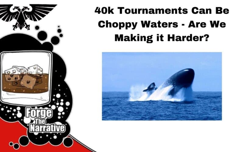 FTN Episode 398 – Is It Okay To Submarine in Warhammer 40k Tournaments? The Hard Truth